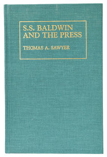 S. S. Baldwin and the Press, Inscribed and Signed