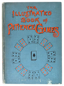 The Illustrated Book of Patience Games