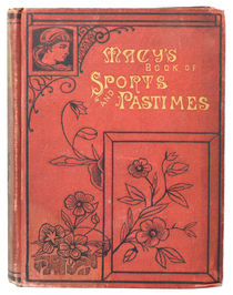 Macy's Book of Sports and Pastimes