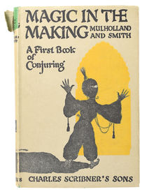 Magic in the Making: A First Book of Conjuring