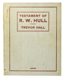 The Testament of R. W. Hull