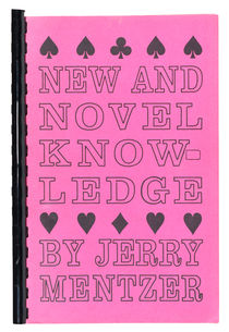 New and Novel Knowledge, Inscribed and Signed