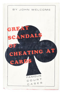 Great Scandals of Cheating at Cards