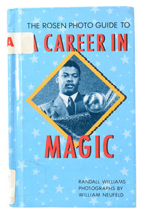 The Rosen Photo Guide to a Career in Magic