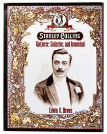 Stanley Collins: Conjurer, Collector, and Iconoclast