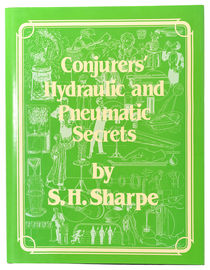 Conjurers' Hydraulic and Pneumatic Secrets