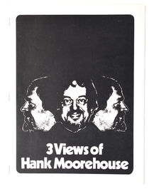 Three Views of Hank Moorehouse, Inscribed and Signed