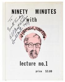 Ninety Minutes with Harold Martin Lecture No.1, Inscribed and Signed