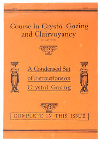 Course in Crystal Gazing and Clairvoyancy