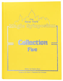 The New York Magic Symposium, Collection Five