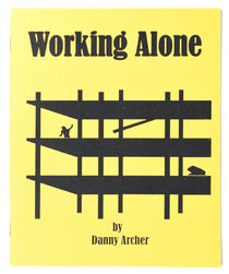 Working Alone, Inscribed and Signed