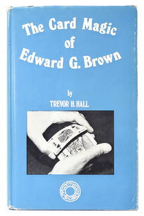 The Card Magic of Edward G. Brown