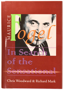 Maurice Fogel: In Search of the Sensational