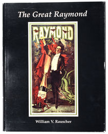 The Great Raymond, Inscribed and Signed
