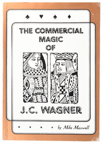 The Commercial Magic of J. C. Wagner