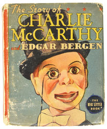 The Story of Charlie McCarthy