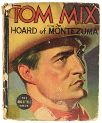 Tom Mix and the Hoard of Montezuma